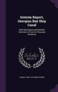 Interim Report, Georgian Bay Ship Canal