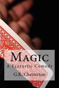 Magic: A Fantastic Comedy