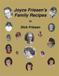 Joyce Friesen's Family Recipes