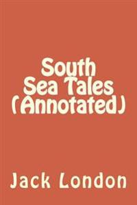 South Sea Tales (Annotated)