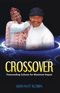 Crossover: Transcending Cultures for Maximum Impact