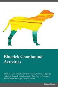 Bluetick Coonhound Activities Bluetick Coonhound Activities (Tricks, Games & Agility) Includes