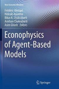 Econophysics of Agent-based Models