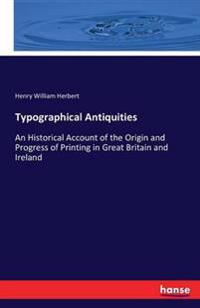 Typographical Antiquities