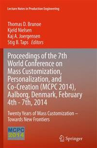 Proceedings of the 7th World Conference on Mass Customization, Personalization, and Co-creation