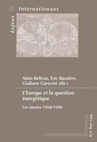 L'europe Et La Question Énergétique