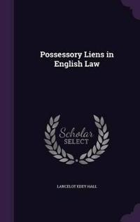Possessory Liens in English Law