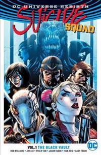 Suicide Squad TP Vol 1 The Black Vault (Rebirth)
