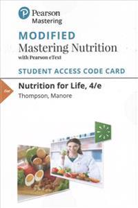 Modified Mastering Nutrition with Mydietanalysis with Pearson Etext -- Standalone Access Card -- For Nutrition for Life