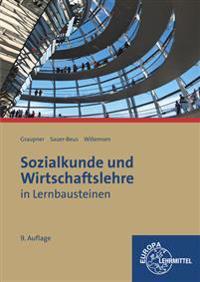 Sozialkunde und Wirtschaftslehre in Lernbausteinen