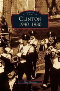 Clinton 1940-1980