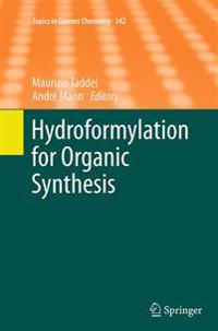 Hydroformylation for Organic Synthesis