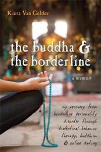 Buddha & The Borderline