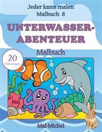 Unterwasserabenteuer Malbuch: 20 Malvorlagen