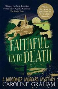 Faithful unto death - a midsomer murders mystery 5