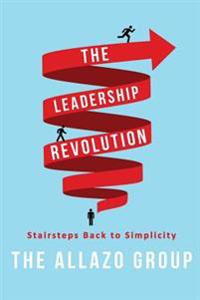 The Leadership Revolution: Stairsteps Back to Simplicity