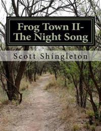 Frog Town II- The Night Song
