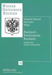 Russland - Sowjetunion - Russland