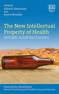 The New Intellectual Property of Health