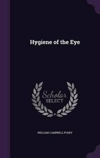 Hygiene of the Eye