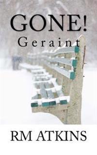 Gone!: Geraint