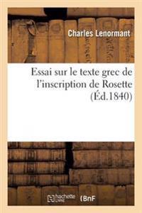 Essai Sur Le Texte Grec de l'Inscription de Rosette