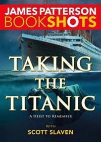 Taking the Titanic