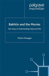 Bakhtin and the Movies