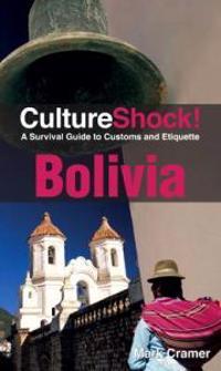 Culture Shock! Bolivia