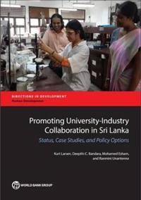 Promoting University-Industry Collaboration in Sri Lanka