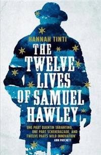 Twelve Lives of Samuel Hawley