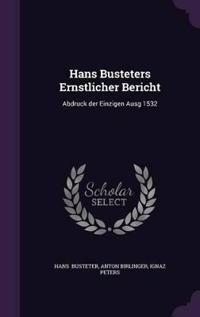 Hans Busteters Ernstlicher Bericht