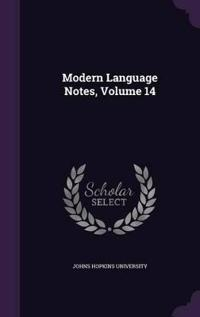 Modern Language Notes, Volume 14