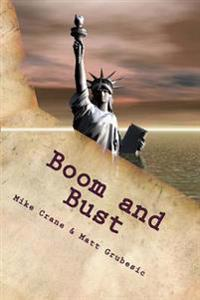 Boom and Bust: Killing the American Dream