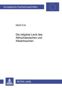Die Religioese Lexik Des Althochdeutschen Und Altsaechsischen