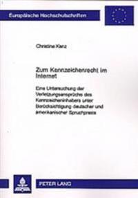 Zum Kennzeichenrecht Im Internet
