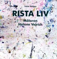 Rista liv : målaren Hélène Vejrich