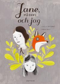 Jane, räven och jag