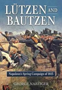 Lutzen and Bautzen