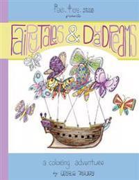 Fairytales & Daydreams: A Coloring Adventure