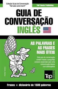 Guia de Conversacao Portugues-Ingles E Dicionario Conciso 1500 Palavras