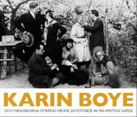 Karin Boye : och människorna omkring henne