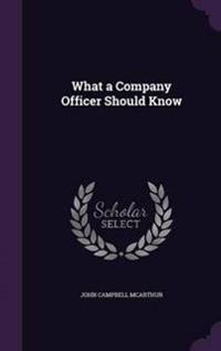 What a Company Officer Should Know