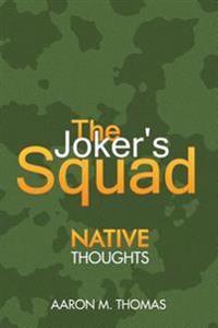 The Joker's Squad