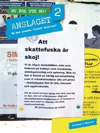 Anslaget 2 : nu med svenska folkets mejlsvar
