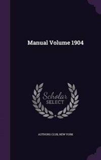 Manual Volume 1904