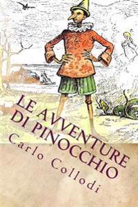 Le Avventure Di Pinocchio: Illustrato