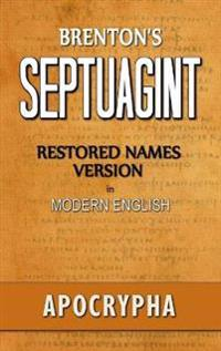 Brenton's Septuagint, Apocrypha, Restored Names Version, Volume 2