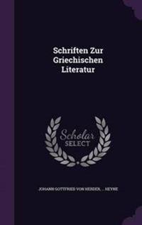 Schriften Zur Griechischen Literatur