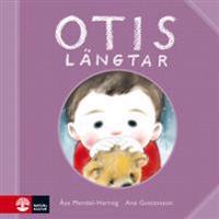 Otis längtar